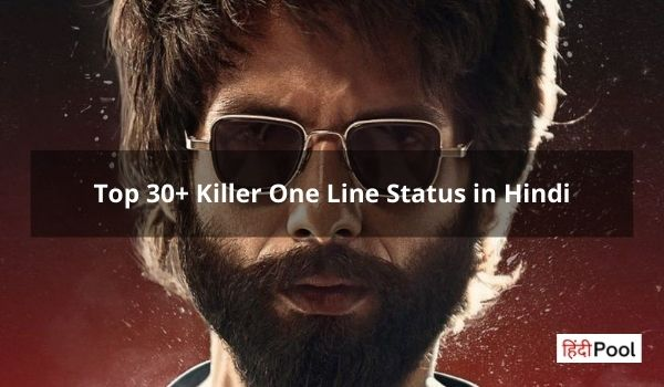 Top 30+ Killer One Line Status in Hindi